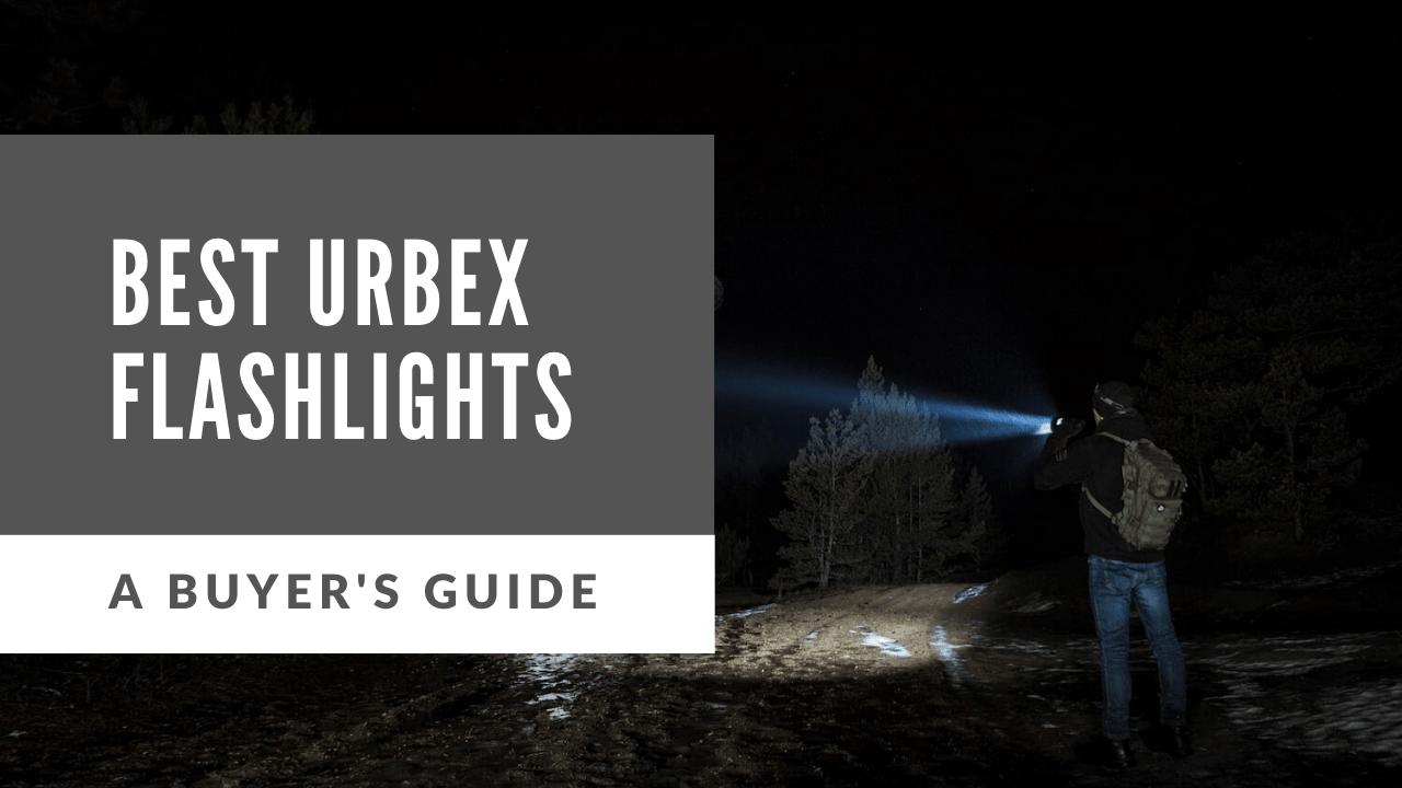 best flashlight for urbex