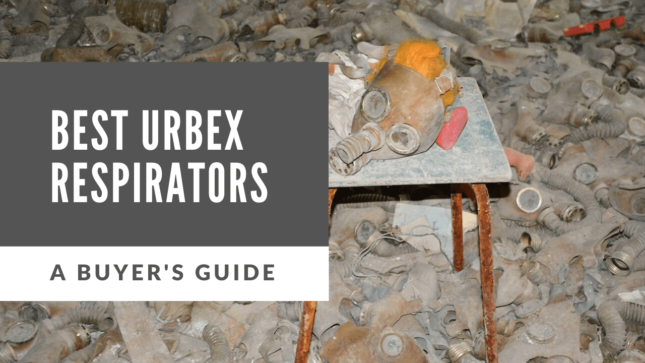 best respirator for urbex